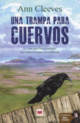 Una trampa para cuervos - The Crow Trap