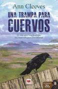 Una trampa para cuervos - The Crow Trap
