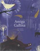 Amiga gallina - Chicken Friend