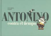Antonino contra el tiempo - Antonino Is in a Hurry