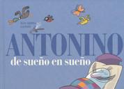 Antonino de sueño en sueño - Antonino's Dreams