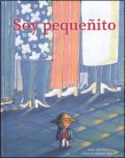 Soy pequeñito - I'm Small