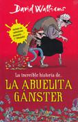 La abuelita gánster - Gangsta Granny
