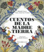 Cuentos de la Madre Tierra - Tales from Mother Earth