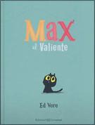 Max el valiente - Max the Brave