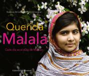 Querida Malala - Every Day Is Malala Day