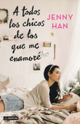A todos los chicos de los que me enamoré - To All the Boys I've Loved Before
