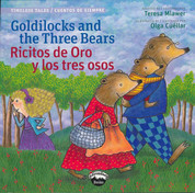 Goldilocks and the Three Bears/Ricitos de oro y los tres osos