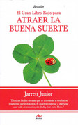 El gran libro rojo para atraer la buena suerte - The Big Red Book of Good Luck