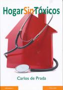 Hogar sin tóxicos - The Toxin-Free Home