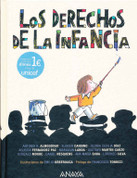 Los derechos de la infancia - Children's Rights