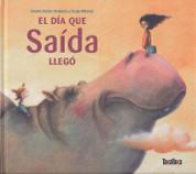 El día que Saída llegó - The Day Saida Came