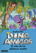 Dino amigos: El robo de los plátanos asados - The Theft of the Roasted Bananas