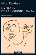 La fiesta de la insignificancia - Celebration of Meaningless