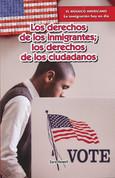 Los derechos de los inmigrantes; los derechos de los ciudadanos - Immigrants' Rights, Citizens' Rights