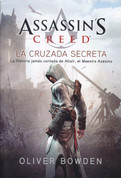 Assassin's Creed 3: La cruzada secreta - Assassin's Creed. The Secret Crusade