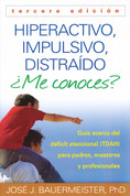 Hiperactivo, impulsivo, distraído ¿Me conoces? - Hyperactive, Impulsive, Distracted
