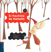 El flautista de Hamelin - The Pied Piper of Hamelin