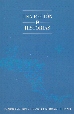 Una región de historias - A Region of Stories