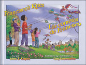 Francisco's Kites/Las cometas de Francisco