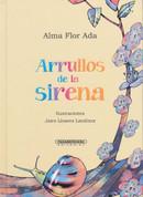 Arrullos de la sirena - The Mermaid's Lullabies
