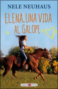 Elena. Una vida al galope - Elena: A Life for Horses