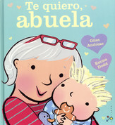 Te quiero, abuela - I Love My Granny