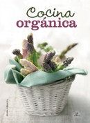 Cocina orgánica - Organic Cooking