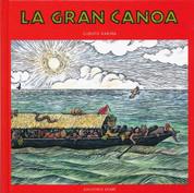 La gran canoa - The Great Canoe