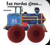 Las ruedas giran - The Wheels Go Round
