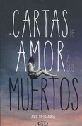Cartas de amor a los muertos - Love Letters to the Dead