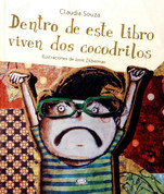 Dentro de este libro viven dos cocodrilos - Two Crocodiles Live Inside This Book