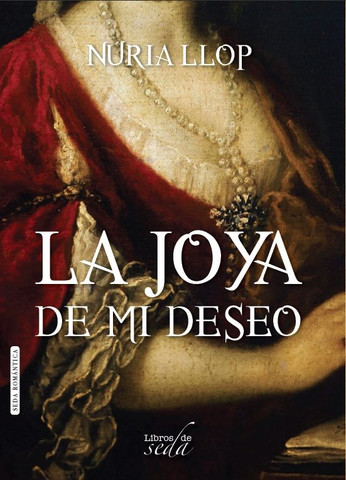 La joya de mi deseo - The Jewel of My Desire