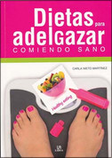 Dietas para adelgazar comiendo sano - Lose Weight Eating Healthy