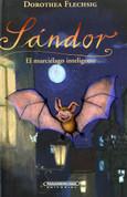 Sándor el murciélago inteligente - Sandor, the Intelligent Bat