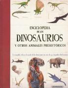 Enciclopedia de los dinosaurios y otros animales prehistóricos - Children's Dinosaur Encyclopedia