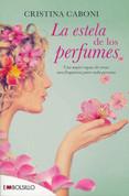 La estela de los perfumes - The Perfume Trail