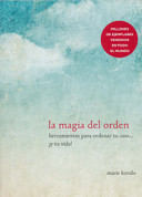 La magia del orden - The Life-Changing Magic of Tidying Up