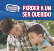 Perder a un ser querido - Loss and Grief