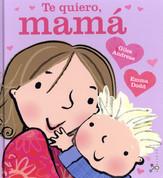 Te quiero, mamá - I Love My Mommy