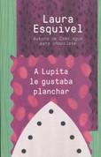 A Lupita le gustaba planchar - Lupita Always Liked to Iron