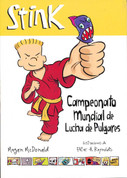 Stink campeonato mundial de lucha de pulgares - Stink and the Ultimate Thumb-Wrestling Smackdown