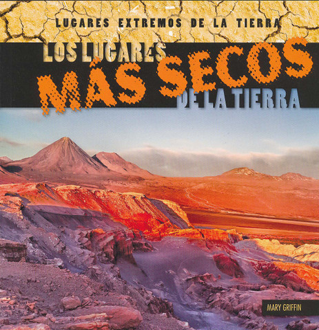Los lugares más secos de la tierra - Earth's Driest Places