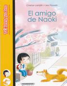 El amigo de Naoki - Naoki's Friend