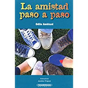 La amistad paso a paso - Friendship Step By Step
