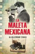 La maleta mexicana - The Mexican Suitcase