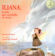 Iliana, la niña que escuchaba al viento - Iliana, the Girl Who Listened to the Wind
