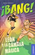 ¡Bang! León y la cámara mágica - Bang! Leon and the Magic Camera