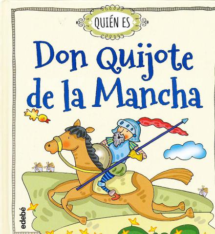 Quién es Don Quijote de la Mancha - Who Is Don Quixote?