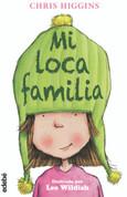 Mi loca familia - My Funny Family